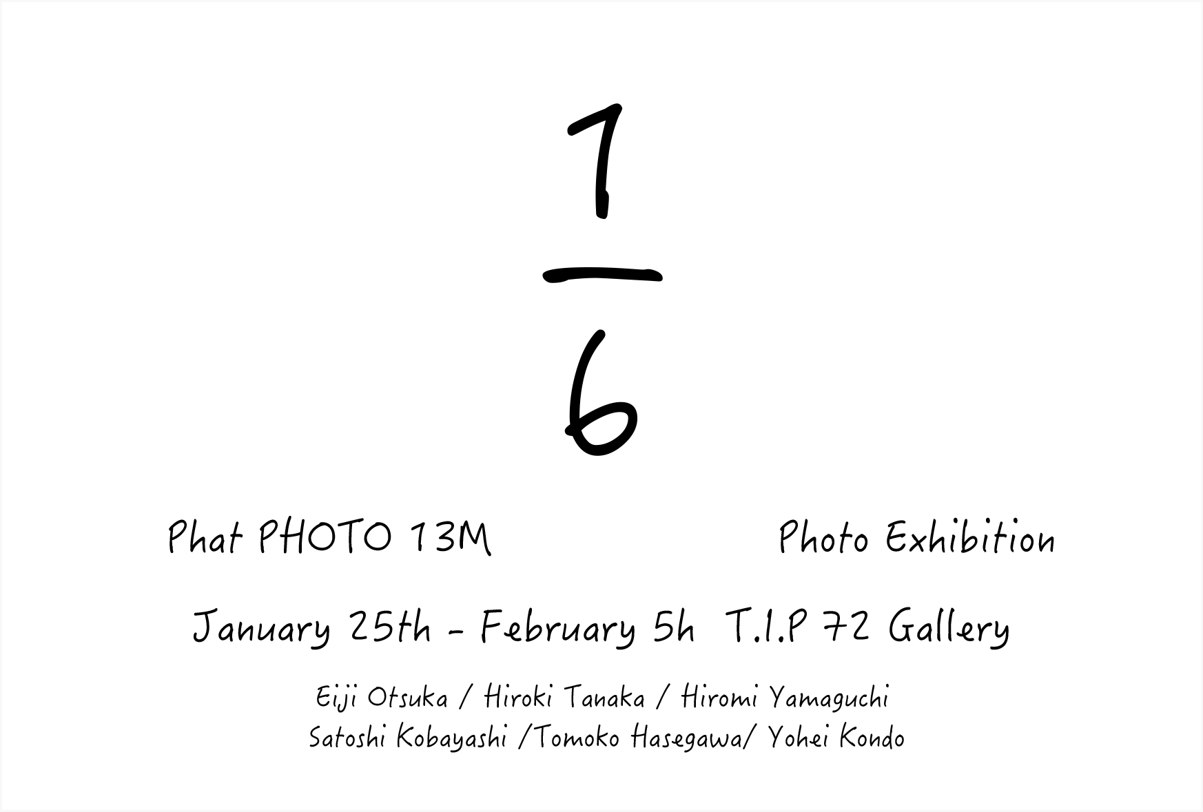 1/6 PHaT PHOTO 13M Photo Exhibition